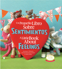 A Little Book About Feelings Spanish English Bilingual Edition