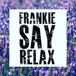 Frankie Say Relax - The Starlight Candle Company