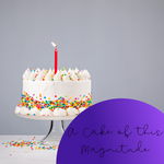 A Cake of This Magnitude Wax Melt - The Starlight Candle Company