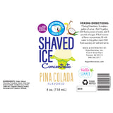 Label for pina colada shave ice syrup concentrate 4 Fl oz