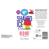 Label for red hot shave ice flavor concentrate 4 Fl oz