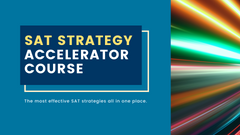 SAT Strategy Accelerator Video Course for Self-Study