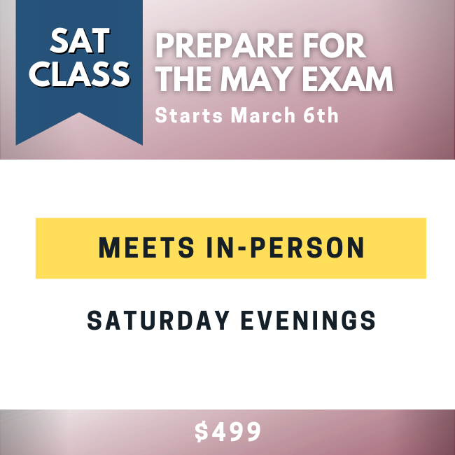 In-Person SAT Class for the May SAT Exam