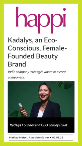Happi interviews Kadalys founder Shirley Billot about why she decided to start the eco-conscious brand.