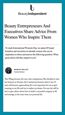 To mark International Women's Day, Beauty Independent asked Kadalys founder Shirley Billot to share advice and inspiration.