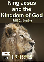 King Jesus and The Kingdom of God