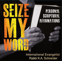 Seize My Word Part 1 - Personal Scriptural Affirmations