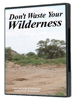 Don't Waste Your Wilderness