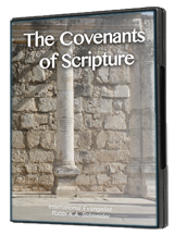 The Covenants of Scripture