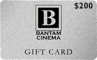 Bantam Cinema Gift Card - $200