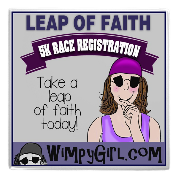 LEAP OF FAITH ~ Wimpy Girl Magnet