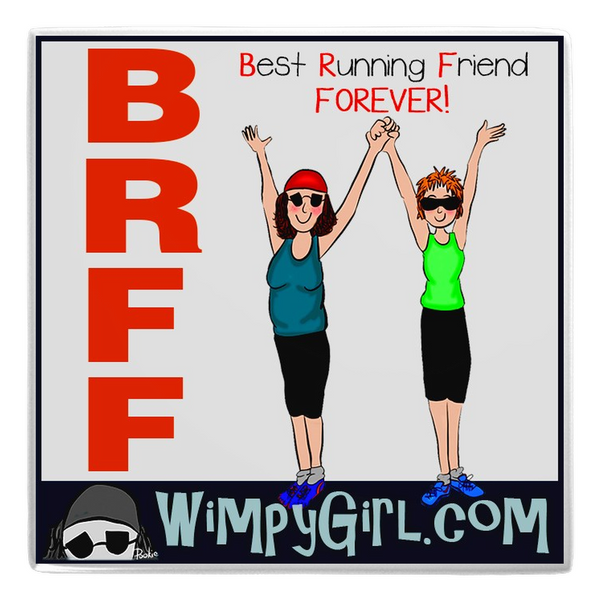 BRFF ~ Wimpy Girl Magnet