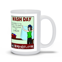 WASH DAY ~ Wimpy Girl Mug