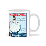 ONCE UPON A TIME ~ Wimpy Girl Mug