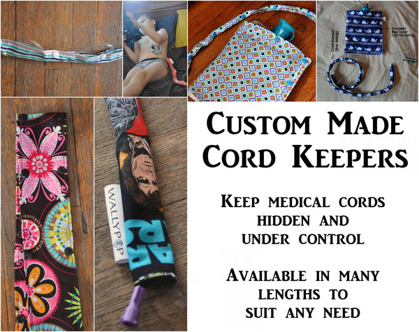 Custom made Cord Keepers for feeding tubes, IV lines, oxygen tubing, etc.