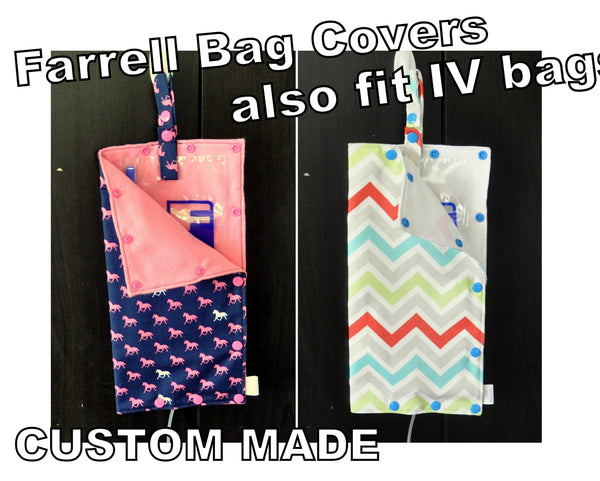 Farrell Bag Cover / IV Bag Cover. Keep your Farrell bag private and covered. Custom Made.