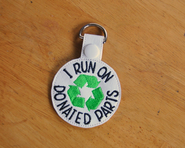 I run on Donated Parts Organ Donation Keychain, Key Fob.