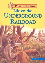 Life on the Underground Railroad ENG Library Binding