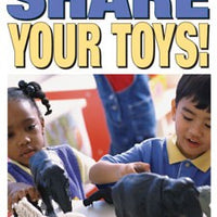 Share Your Toys Poster Bullying Preschool Series