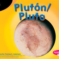 Pluto / Pluton Bilingual (English/Spanish) Library Bound Book
