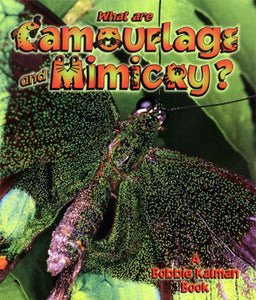 Life Processes: What are Camouflage & Mimicry?