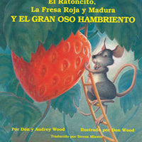 Little Mouse, Red Ripe Strawberry, and the Big Hungry Bear Spanish Paperback Book