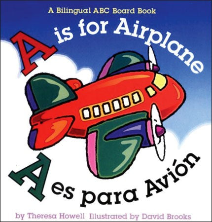 A Is for Airplane Bilingual Board Book