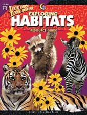 Look Once, Look Again Exploring Habitats Resource Guide