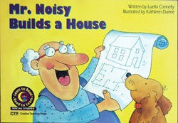 Mr. Noisy Builds a House Level C Big Book