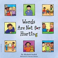 Words Are Not For Hurting Paperback Book