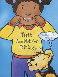 Teeth Are Not For Biting Poster