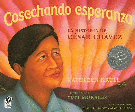 Harvesting Hope: The Story of Cesar Chavez Spanish Paperback Book