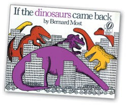 If the Dinosaurs Came Back Big Book