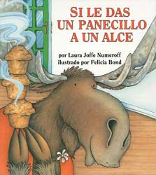 If You Give a Moose a Muffin Spanish Hardcover Book