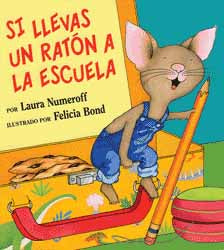 If You Take a Mouse To School Spanish Hardcover Book