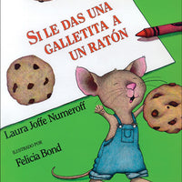 If You Give a Mouse a Cookie Spanish Hardcover Book