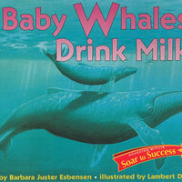 Baby Whales Drink Milk Stage 1 Paperback Book