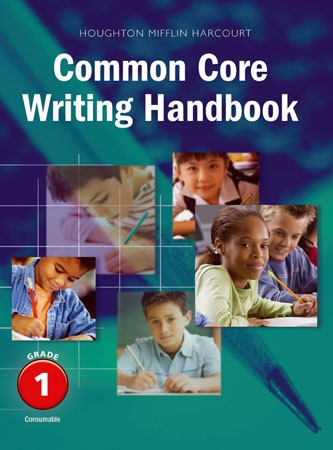 Common Core Writing Handbook Grade 1 - Student Workbook