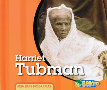 First Bios: Harriet Tubman SPAN LIB BND