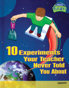10 Experiments Your Teacher Never Told You About Library Bound Book