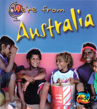 We're From Australia