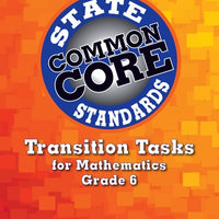 Transition Tasks for Common Core State Standards for Math Grade 6
