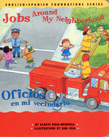 Jobs Around My Neighborhood / Oficios en mi vecindario Bilingual Big Book