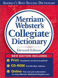 Merriam-Webster Collegiate Dictionary 11th Edition