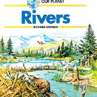 Rivers, Our Planet Library Bound Book