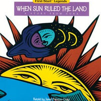When Sun Ruled the Land Big Book Unit