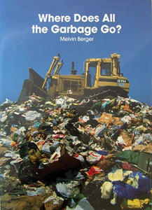 Where Does All the Garbage Go? Big Book