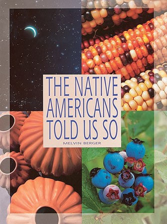 The Native Americans Told Us So Big Book