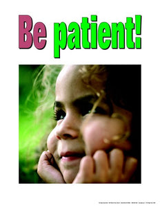 Learn to Be Patient Poster Bullying Preschool Seri