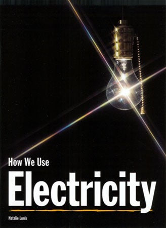 How We Use Electricity Big Book